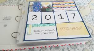 family yearbook 2017 family yearbook scrapbook is done taneya kalonji