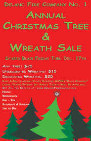 black friday christmas tree deals delano fire company no 1 2016 annual christmas tree and wreath sale