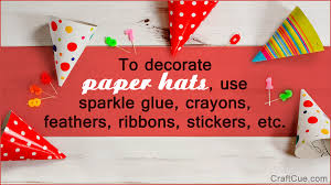 how to make paper hats in 4 simple steps and decorate them well