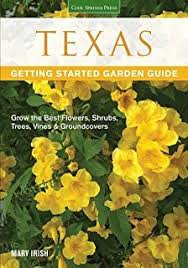 texas flower garden the kathy huber j lynn peterson
