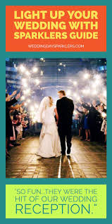 Where Can I Buy Sparklers Best Sparklers For Weddings Top Rated Long Lasting