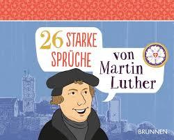 martin luther sprüche 26 starke sprüche martin luther spiralbindung buchhandlung