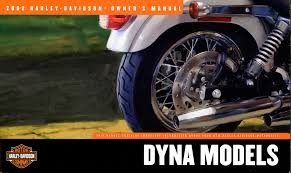 99467 02 harley davidson dyna models owner u0027s manual 2002