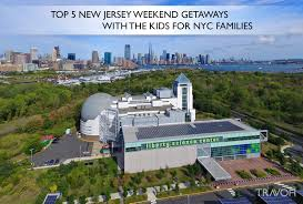 top 5 new jersey weekend getaways with the for nyc families