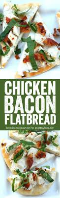 light appetizers for parties chicken bacon flatbread a night owl blog