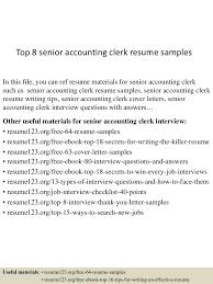 Senior Accounting Professional Resume Top8senioraccountingclerkresumesamples 150517012523 Lva1 App6891 Thumbnail 4 Jpg Cb U003d1431825972