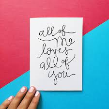 valentines cards card all of me all of you quote card