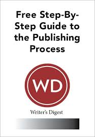 Book Free Download Learn How To Publish A Book Free Download From Writer U0027s Digest