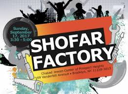 shofar factory shofar factory is here chabad center of prospect heights