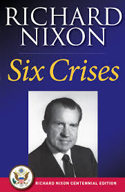 six crises ebook by richard nixon official publisher page