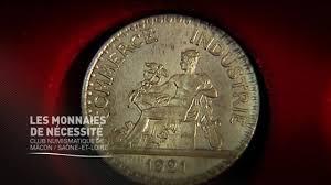 chambre de commerce macon histoires 14 18 les monnaies de nécessité 3 bourgogne