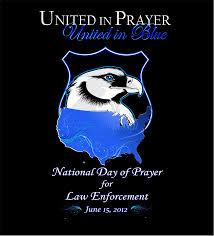 june 15 2012 national day of prayer for law enforcement san