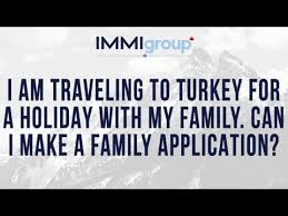 i am traveling to turkey for a with my family can i make