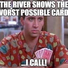 Poker Meme - looking for a nice big list of poker memes look no further upswing