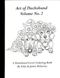art of dachshund coloring book volume no 2 physical book