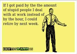 Stupid People Meme - funny rotten ecard stupid people
