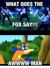 What Did The Fox Say Meme - 25 best memes about what does the fox say what does the fox