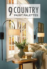 these 9 country paint palettes featuring cozy color combinations