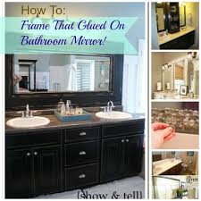 Framing Existing Bathroom Mirrors by Diy Glued On Mirror Makeover A Bathroom Renovation On A Budget