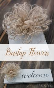 burlap flowers make loopy burlap flowers from rustic burlap ribbon