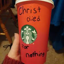 Christian Christmas Memes - our favorite starbucks red cup anti christmas memes so far
