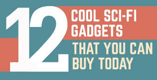 12 cool sci fi gadgets that you can buy today infographic