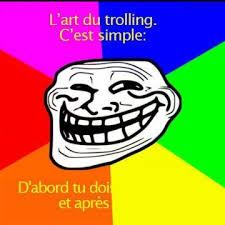 Trolling Memes - the best l art du trolling memes memedroid
