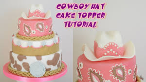 cowboy cake topper hat cowboy cake topper fondant tutorial cappello cowboy in pasta