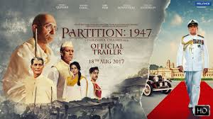 partition 1947 official trailer 18th august 2017 gurinder