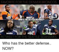 favorite for the denver broncos ware miller talib who s the