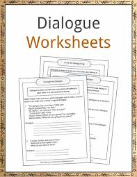 dialogue examples definition and worksheets kidskonnect