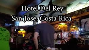 hotel del rey hotel room san jose costa rica youtube