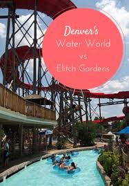 water world vs elitch gardens plus tips for visiting each park