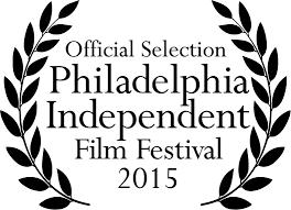 philadelphia independent film festival u2013 past festival winners
