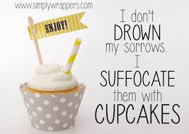 181 best cupcake quotes images on pinterest cupcake quotes