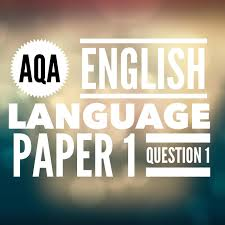 aqa gcse english language paper 2 question 1 2017 exam