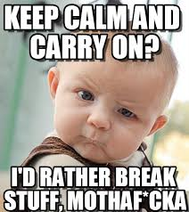 Keep Calm And Carry On Meme - keep calm and carry on sceptical baby meme on memegen