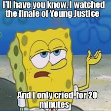 Photo Meme Maker - meme maker ill have you know i watched the finale of young