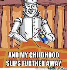 Funny Naughty Memes - naughty tin man by william ramey 549 meme center