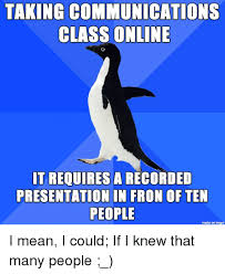 communications class online taking communications class online it requires a recorded