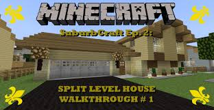 minecraft suburban split level house walkthrough suburbcraft ep