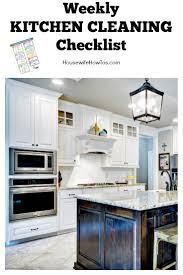 weekly kitchen cleaning checklist housewife how to u0027s