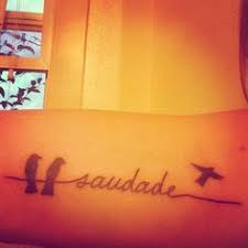 Saudade Tattoo Ideas Saudade Very Cool Means The Longing Felt For A Lost Loved One