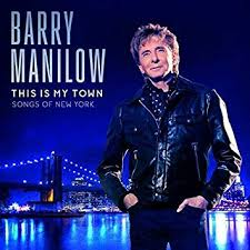 town photo albums barry manilow this is my town songs of new york