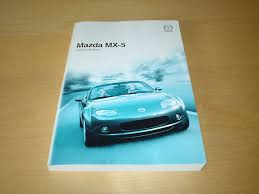 mazda mx5 mx 5 mkiii owners manual handbook 2005 2011 1 8