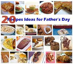 Dinner Special Ideas 20 Recipes Ideas For Father U0027s Day If You Want To Cook Up