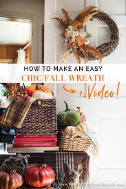 how to make an easy and beautiful chic fall wreath video