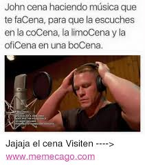 Memes De John Cena - 25 best memes about john cena and espanol john cena and