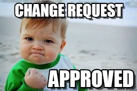 Chagne Meme - change approved change request on memegen