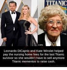 Memes Dicaprio - ti a cepa leonardo dicaprio and kate winslet helped pay the nursing